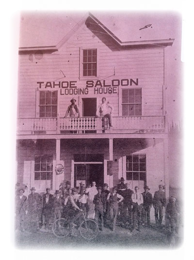 The Truckee Hostel building from the 1880's when it first opened its doors as the Tahoe Saloon and Lodging House.